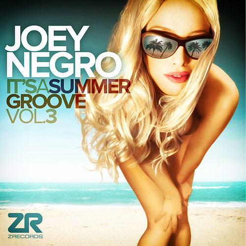 Joey Negro Presents It's A Summer Groove Vol.3 by Various Artists