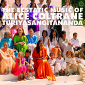 World Spirituality Classics 1:The Ecstatic Music of Alice Coltrane Turiyasangitananda von Alice Coltrane