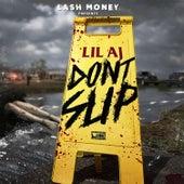 Don't Slip von Lil AJ