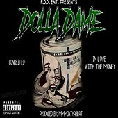 Fod Ent Presents: In Love with the Money von Dolla Dame