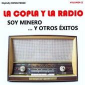 La Copla y la Radio, Vol. 2 - Soy Minero y Otros Éxitos (Remastered) de Various Artists