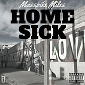 Home Sick by Masspike Miles