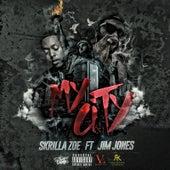 My City (feat. Jim Jones) de Skrilla Zoe