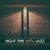 Night Time with Jazz – Instrumental Music, Smooth Jazz, Peaceful Piano Sounds von Peaceful Piano