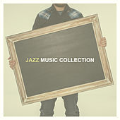 Jazz Music Collection – Instrumental Songs, Healing Piano, Calm Guitar, Saxophone, Relaxation Sounds, Moody Jazz, Sentimental Music by Relaxing Instrumental Jazz Ensemble
