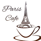 Paris Cafe – Relaxing Jazz Music, Coffee Talk, Good Mood, Jazz Cafe, Pure Rest with Family, Soft Sounds for Restaurant by New York Jazz Lounge