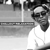 Chillout Relaxation – Best Chill Out 2017, Relax & Chill, Good Vibes Only, Lazy Day von Chill Out