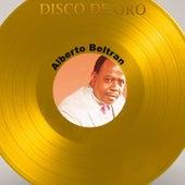 Disco de Oro: Alberto Beltrán de Alberto Beltrán