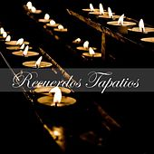 Recuerdos Tapatíos by Various Artists