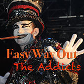 Easy Way Out by The Addicts