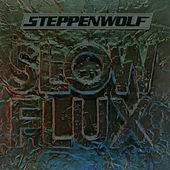 Slow Flux de Steppenwolf