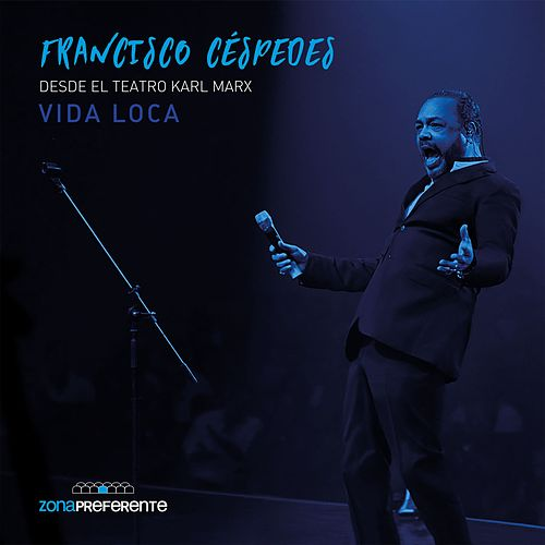 Vida Loca (En Vivo) by Francisco Cespedes