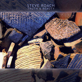 Truth & Beauty: The Lost Pieces Vol. 2 by Steve Roach