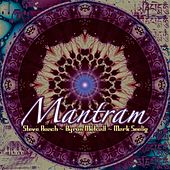 Mantram by Steve Roach