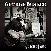 Selected Poems de George Busker