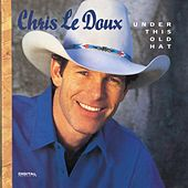 Under This Old Hat by Chris LeDoux