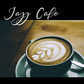 Jazz Cafe – Soft Music for Relaxation, Soothing Saxophone, Deep Relief, Piano Bar, Cocktail Party, Pure Rest, Smooth Jazz, Cafe Music de Acoustic Hits