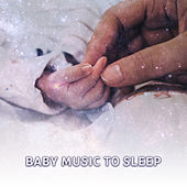 Baby Music to Sleep – Healing Lullabies, Sweet Dreams, Soothing Nature Sounds for Sleep, Relaxation, Baby Dreams, Soft Music at Goodnight by White Noise For Baby Sleep