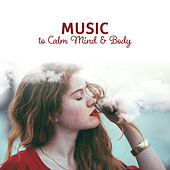 Music to Calm Mind & Body – Stress Relief, Rest a Bit, New Age Music to Relax, Inner Silence by Relaxed Piano Music