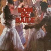 Bom de Baile  Vol. 1 von Various Artists