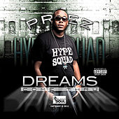 Dreams Come Thru by Various Artists