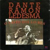 O Grito dos Livres de Dante Ramon Ledesma