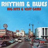 Rhythm & Blues: Big Hits & Lost Gems by Various Artists