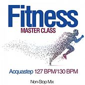 Fitness Master Class: Acquastep 127 Bpm/130 Bpm (Non-Stop Mix) de Various Artists
