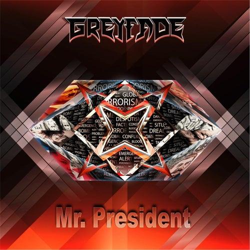 Mr. President de Greyfade