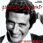 Et maintenant (Remastered) de Gilbert Becaud