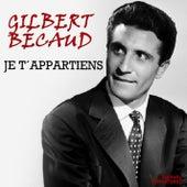 Je t'appartiens (Remastered) de Gilbert Becaud