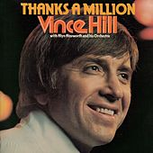 Thanks a Million (with Alyn Ainsworth & His Orchestra) (2017 Remaster) de Vince Hill