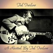 A Recital by Tal Farlow (Remastered 2017) de Tal Farlow