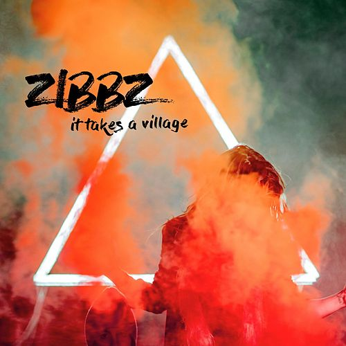 It Takes a Village by ZiBBZ