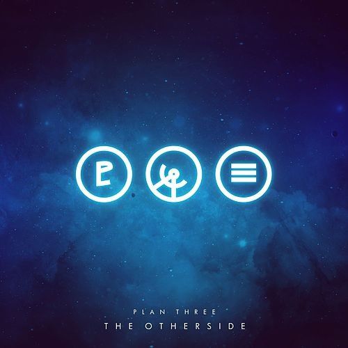 The Otherside by Plan Three