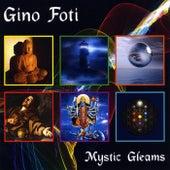 Mystic Gleams by Gino Foti