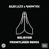 Believer (Frontliner Remix) von Major Lazer