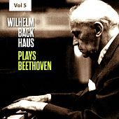 Wilhelm Backhaus Plays Beethoven, Vol. 5 de Wilhelm Backhaus