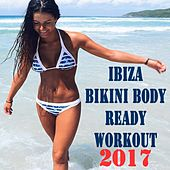 Ibiza Bikini Body Ready Workout - Summer 2017 - Motivation Training Music (The Best Music for Aerobics, Pumpin' Cardio Power, Plyo, Exercise, Steps, Barré, Curves, Sculpting, Abs, Butt, Lean, Twerk, Slim Down Fitness Workout) de EDM Workout DJ Team