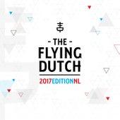 The Flying Dutch 2017 Edition NL van Various Artists