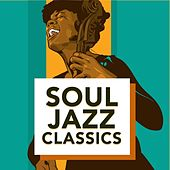 Soul Jazz Classics by Various Artists