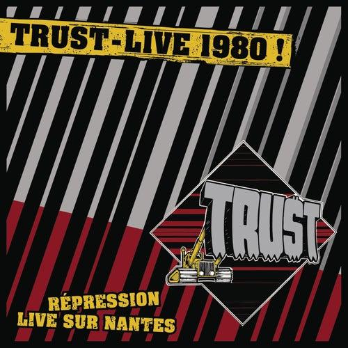 Live Repression Nantes 1980 by Trust