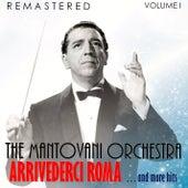 Arrivederci Roma... and More Hits, Vol. I (Remastered) von Mantovani & His Orchestra