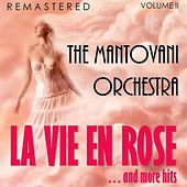 La vie en rose... and More Hits, Vol. II (Remastered) von Mantovani & His Orchestra