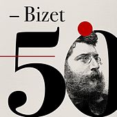 Bizet 50 by Various Artists