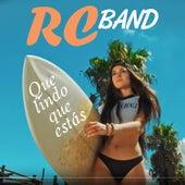 Que Lindo Que Estas de RC Band