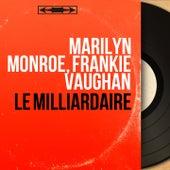 Le milliardaire (Mono Version) von Marilyn Monroe