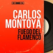 Fuego del Flamenco (Mono Version) by Carlos Montoya