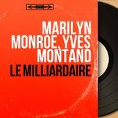 Le milliardaire (Original Motion Picture Soundtrack, Mono Version) von Marilyn Monroe