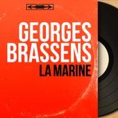 La marine (Mono Version) de Georges Brassens